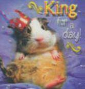 King for a day!